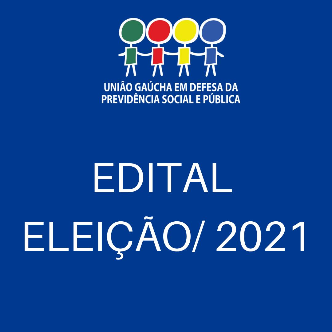 Edital  Eleições para nova Coordenação Executiva e Conselho Fiscal da União Gaúcha